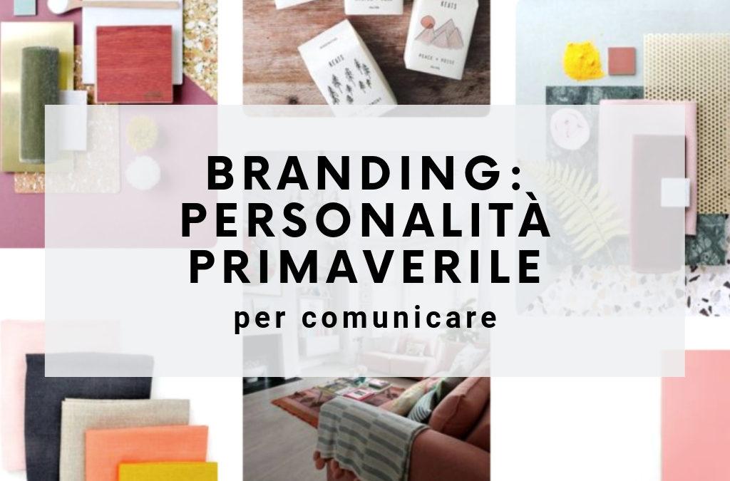 Branding: la personalità primaverile